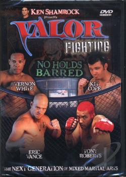 Ken Shamrock Presents...Valor Fighting: No Holds Barred DVD Cover Art