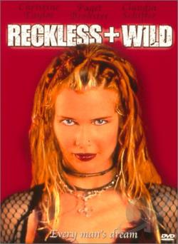 Reckless + Wild DVD Cover Art