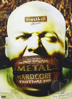 New England Metal Hardcore Festival - 2003 DVD Cover Art