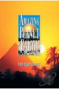 Amazing Planet Earth - From Egypt to Israel DVD Cover Art