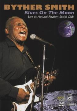 Byther Smith - Blues on the Moon DVD Cover Art