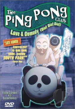 Ping Pong Club - Vol. 2: Love and Comedy (Die! Die! Die!) DVD Cover Art
