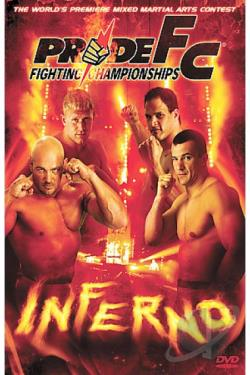 PRIDE Fighting Championships - Inferno DVD Cover Art