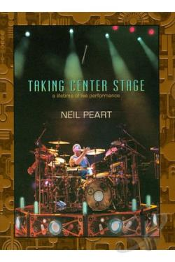 Neil Peart: Taking Center Stage - A Lifetime of Live Performance DVD Cover Art
