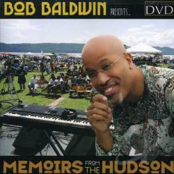 Bob Baldwin - Memoirs from the Hudson DVD Cover Art