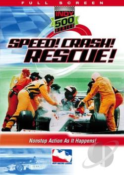 Indy 500 Series: Speed! Crash! Rescue! DVD Cover Art