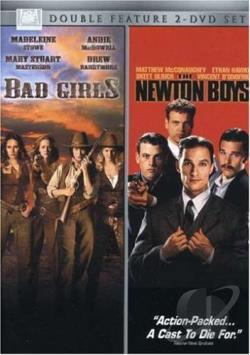 Bad Girls/The Newton Boys DVD Cover Art