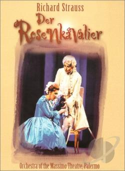 Der Rosenkavalier - Strauss: Massimo Theatre DVD Cover Art