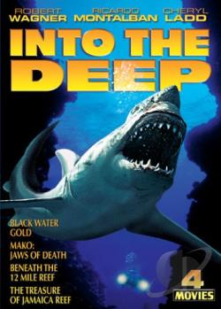 Into the Deep: Black Water Gold/Mako: Jaws of Death/Beneath the 12 Mile Reef/The Treasure of Jamaica Reef DVD Cover Art