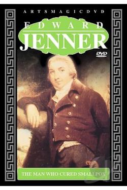Edward Jenner - The Man Who Cured Smallpox DVD Cover Art