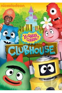 Yo Gabba Gabba!: Clubhouse DVD Cover Art