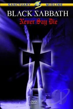 Black Sabbath - Never Say Die: Live in 1978 DVD Cover Art