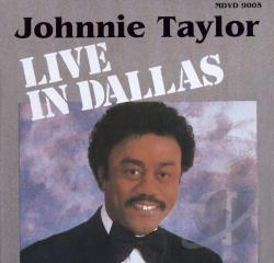 Johnnie Taylor Live in Dallas DVD Cover Art