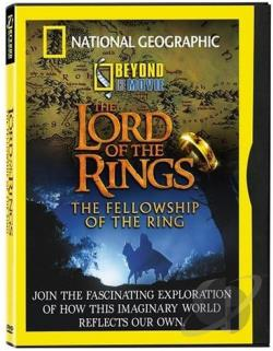 National Geographic - Beyond the Movie: The Lord of the Rings: The Fellowship of the Ring DVD Cover Art