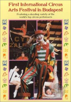 First International Circus Arts Festival in Budapest DVD Cover Art