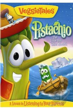 Veggie Tales: Pistachio - The Little Boy That Woodn't DVD Cover Art