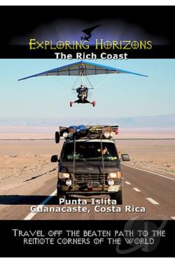 Exploring Horizons The Rich Coast - Punta Islita Guanacaste, Costa Rica DVD Cover Art
