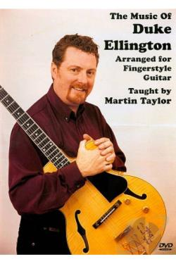 Martin Taylor: The Music of Duke Ellington Arranged for Fingerstyle Guitar DVD Cover Art
