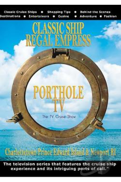 Porthole TV Classic Ship: Empress Ports:Charlestown Prince Edward Island & Newport DVD Cover Art