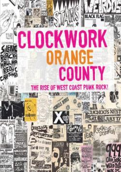 Clockwork Orange County: The Rise of West Coast Punk Rock! (DVD)