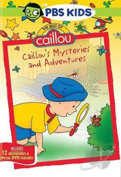 Best of Caillou: Caillou's Mysteries and Adventures DVD Cover Art
