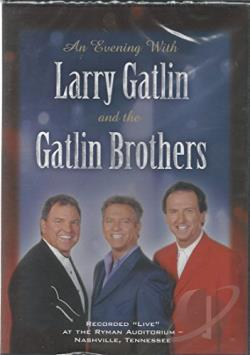 Evening With Larry Gatlin And The Gatlin Brothers DVD Cover Art