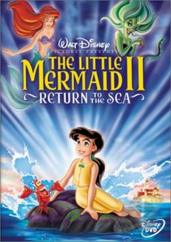 Little Mermaid II, The: Return to the Sea DVD Cover Art