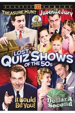 Lost Quiz Shows Of The 50s - Treasure Hunt/Juvenile Jury/Dollar a Second/It Could Ve You DVD Cover Art
