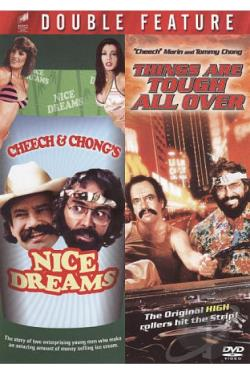 Cheech & Chong's Nice Dreams/Things Are Tough All Over DVD Cover Art