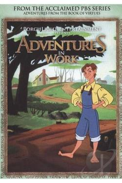 Adventures From the Book of Virtues V. 5 - Work DVD Cover Art