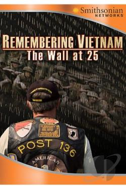 Remembering Vietnam: Wall At 25 DVD Cover Art