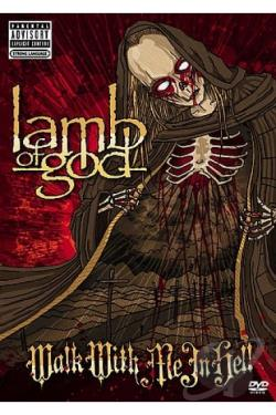 Lamb of God - Walk With Me In Hell DVD Cover Art