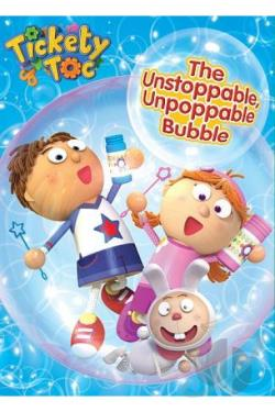Tickety Toc: The Unstoppable, Unpoppable Bubble DVD Cover Art