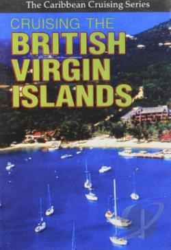Caribbean Cruising Series - Cruising the British Virgin Islands DVD Cover Art