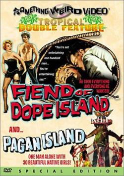 Fiend of Dope Island/Pagan Island DVD Cover Art