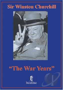 Sir Winston Churchill - The War Years DVD Cover Art