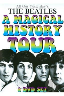 All Our Yesterday's The Beatles: A Magical History Tour DVD Cover Art