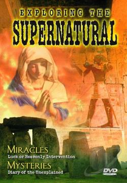 Exploring The Supernatural #3: Miracles DVD Cover Art