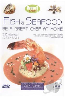 Bravo Chef: Fish & Seafood DVD Cover Art