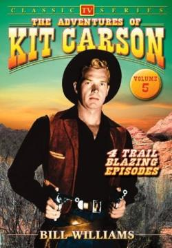 Adventures of Kit Carson - Volume 5 DVD Cover Art