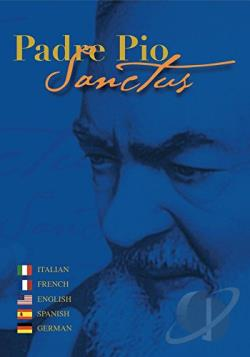 Padre Pio - Sanctus DVD Cover Art