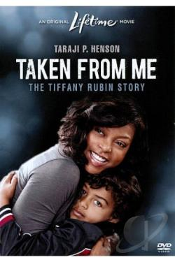 Taken from Me: The Tiffany Rubin Story DVD Cover Art