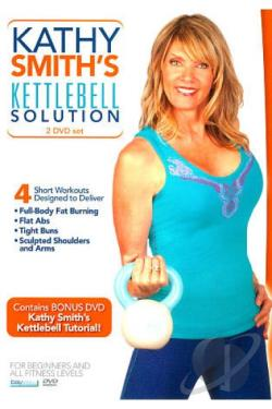 Kathy Smith: Kettlebell Solution/Correct Form and Technique DVD Cover Art