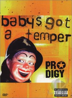 Prodigy, The - Baby's Got A Temper DVD Cover Art
