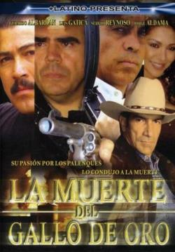 Muerte del Gallo De Oro DVD Cover Art