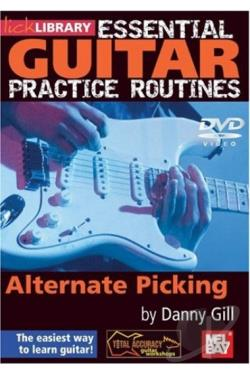 Lick Library: Essential Guitar Practice Routines - Alternate Picking By Danny Gill DVD Cover Art