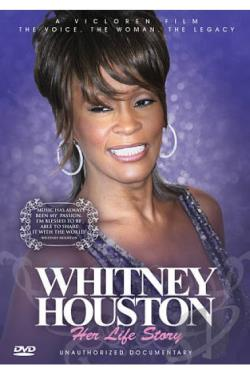 Whitney Houston: Her Life Story - Unauthorized Documentary DVD Cover Art