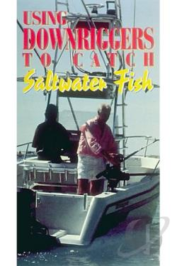 Using Downriggers to Catch Saltwater Fish DVD Cover Art