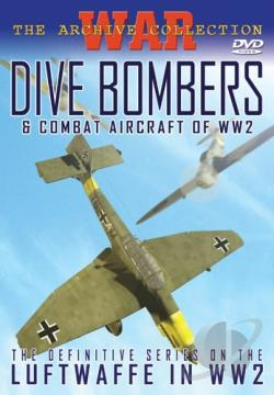 Dive Bombers & Combat Aircraft of WWII DVD Cover Art