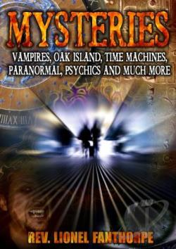 Mysteries: Vampires, Oak Island, Time Machines, Paranormal , Psychics and Much More DVD Cover Art